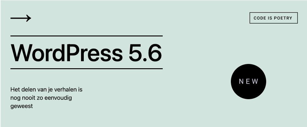 WordPress 5.6 met nieuwe features en een veiligheidsrisico