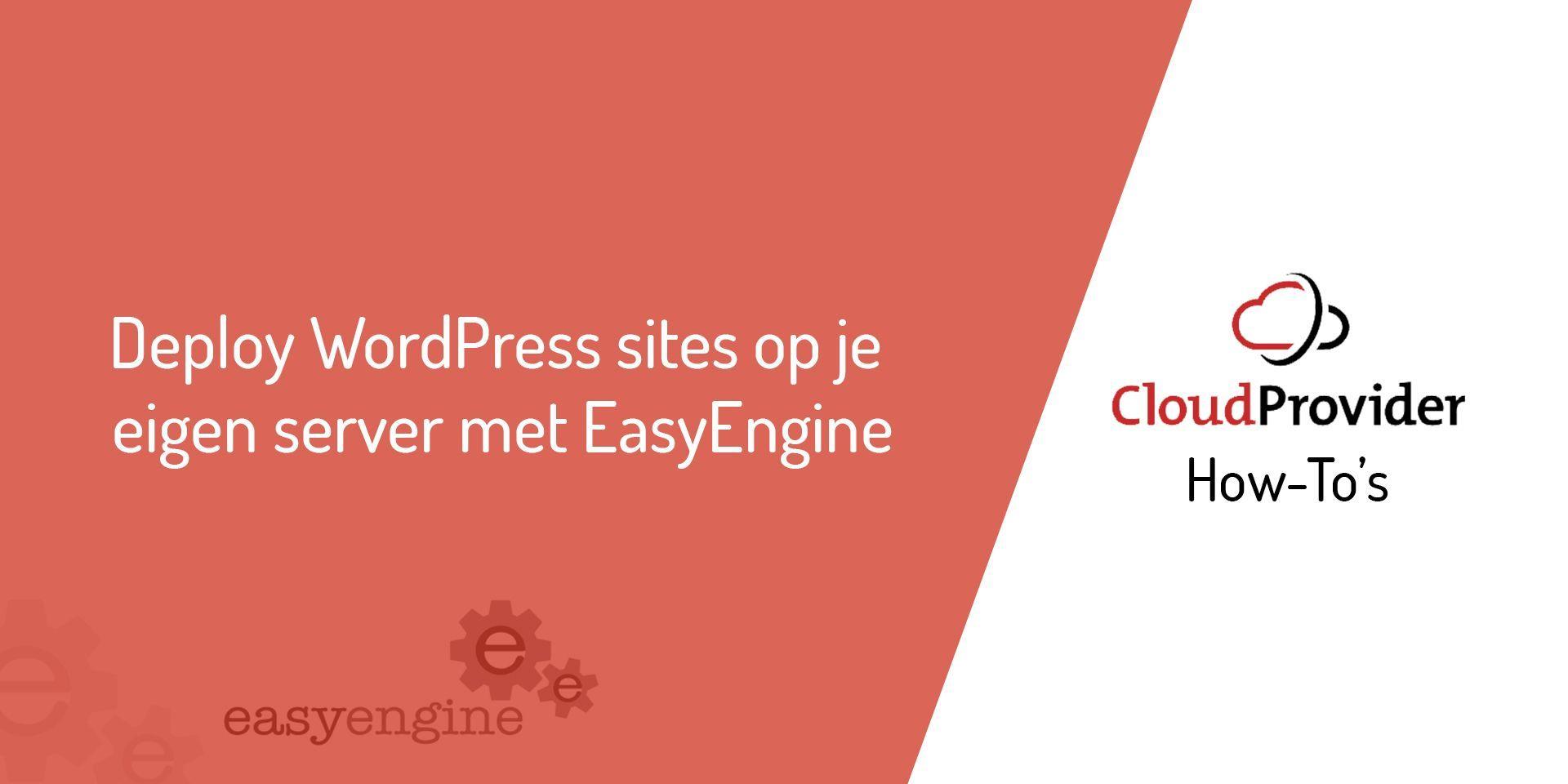 Deploy WordPress sites op je eigen server met EasyEngine