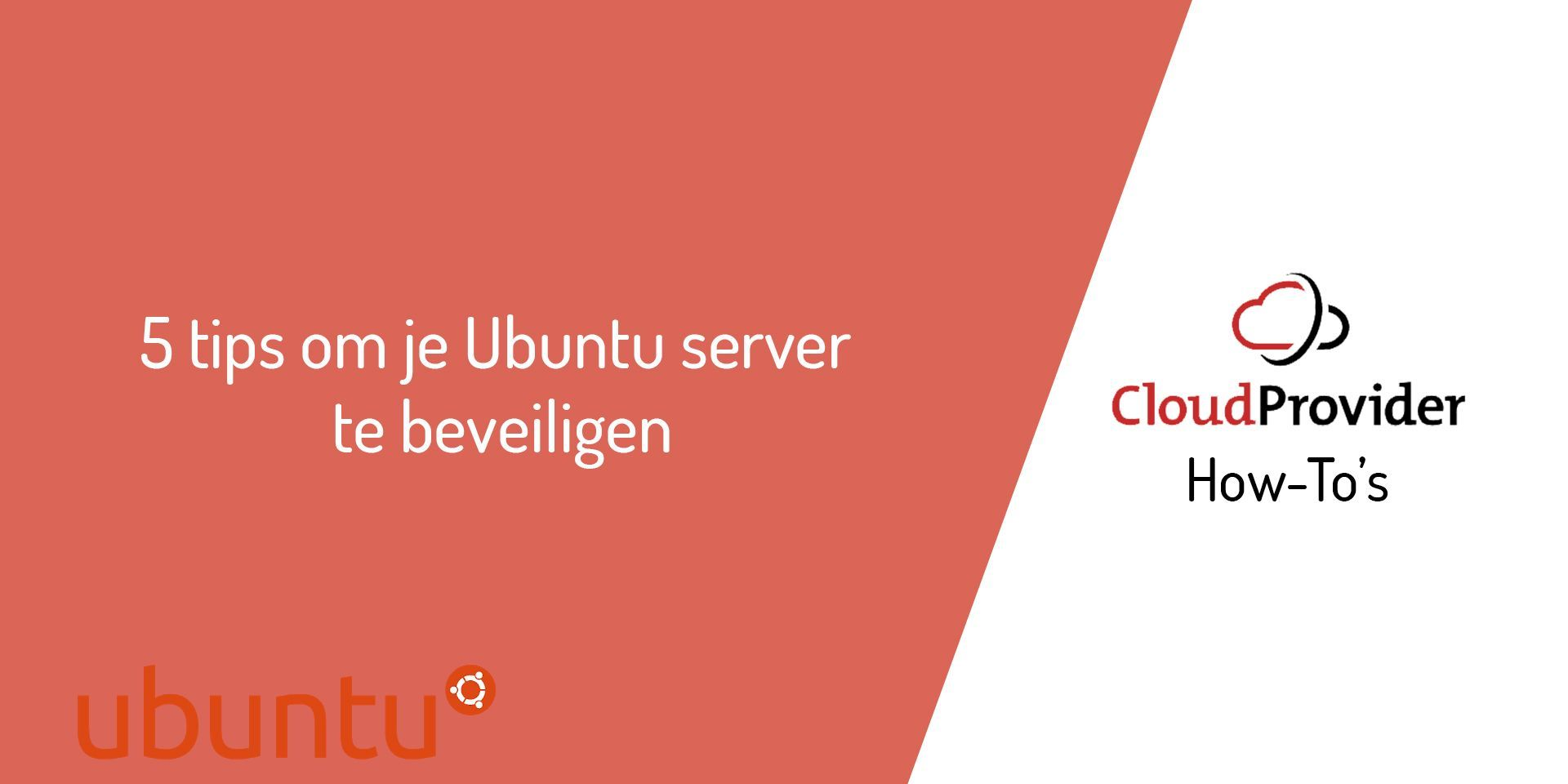 5 tips om je Ubuntu server te beveiligen
